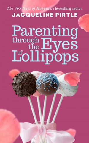 Book Review: Parenting Through The Eyes of Lollipops