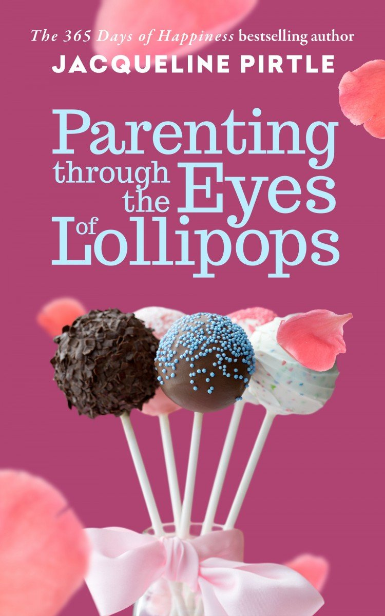 Book Review: Parenting Through The Eyes of Lollipops - A Day In The Life Of Mom
